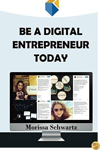 Be a Digital Entrepreneur Today
