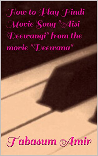 how-to-play-hindi-movie-song-aisi-deewangi-from-the-movie-deewana