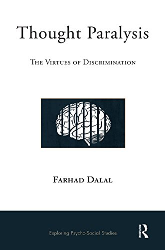 thought-paralysis-the-virtues-of-discrimination-exploring-psycho-social-studies