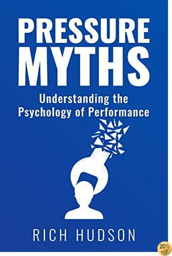 TPressure Myths: Understanding the Psychology of Performance