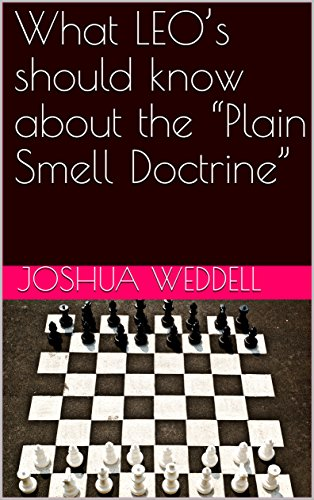 what-leos-should-know-about-the-plain-smell-doctrine