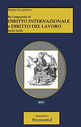 bi-compendio-di-diritto-internazionale-e-diritto-del-lavoro-facile-facile-italian-edition
