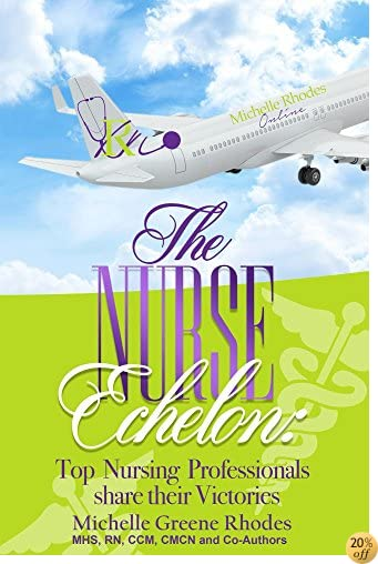 The Nurse Echelon