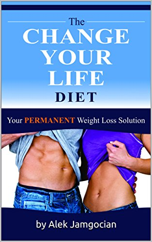 the-change-your-life-diet-your-permanent-weight-loss-solution