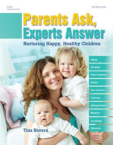 parents-ask-experts-answer-nurturing-happy-healthy-children