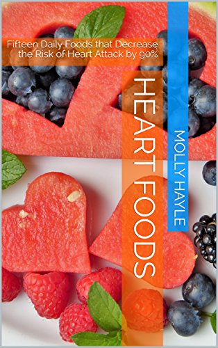 heart-foods-fifteen-daily-foods-that-decrease-the-risk-of-heart-attack-by-90