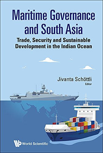 maritime-governance-and-south-asiatrade-security-and-sustainable-development-in-the-indian-ocean-maritime-studies