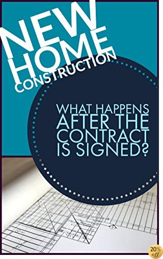 New Home Construction: What Happens After the Contract is Signed?