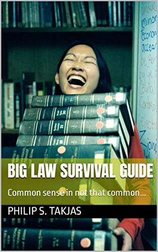 big-law-survival-guide-berleben-in-der-grokanzlei-german-edition