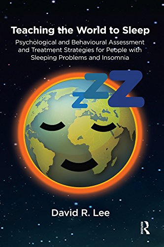 teaching-the-world-to-sleep-psychological-and-behavioural-assessment-and-treatment-strategies-for-people-with-sleeping-problems-and-insomnia