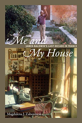 me-and-my-house-james-baldwins-last-decade-in-france