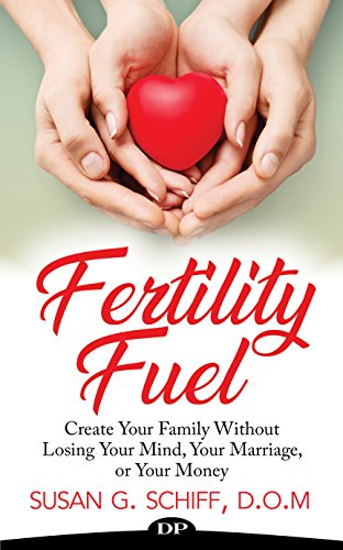 fertility-fuel-creating-your-family-without-losing-your-mind-your-money-and-your-marriage