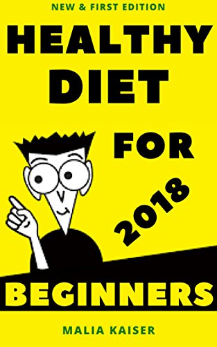 healthy-diet-for-beginners-2018-new-first-edition
