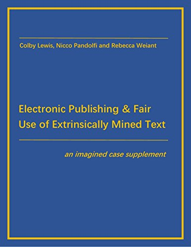 electronic-publishing-and-fair-use-of-extrinsically-mined-text-an-imagined-case-supplement