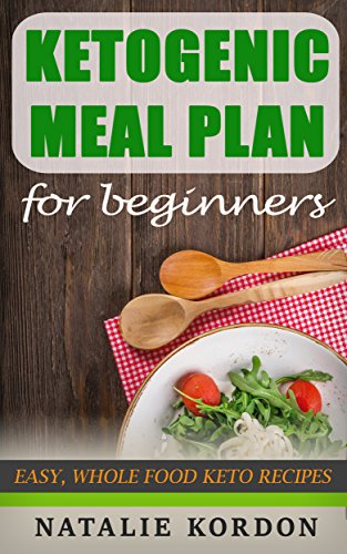 ketogenic-meal-plan-for-begginers-easy-whole-food-keto-recipes-for-any-budget