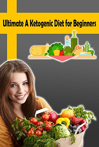 ultimate-a-ketogenic-diet-for-beginners-ketogenic-diet-results-for-weight-loss