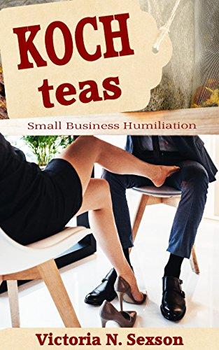 koch-teas-small-business-humiliation