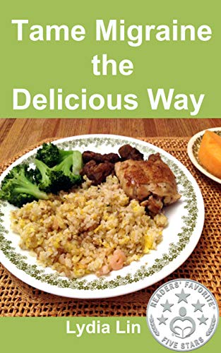tame-migraine-the-delicious-way-a-cookbook-with-diet-suggestions-for-migraineurs