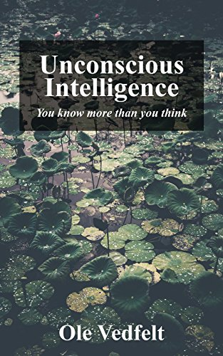 unconscious-intelligence-you-know-more-than-you-think