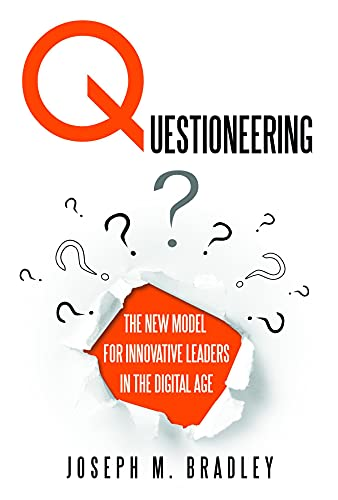 questioneering-the-new-model-for-innovative-leaders-in-the-digital-age