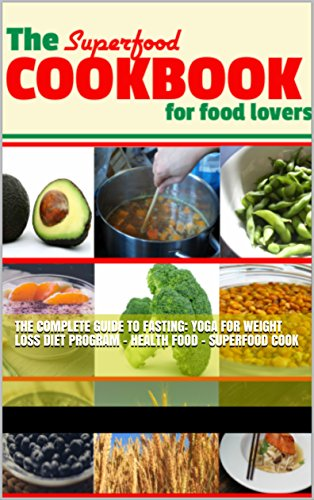 the-superfood-cookbook-for-food-lovers-guide-to-fasting-weight-loss-diet-program-health-food-superfood-cook