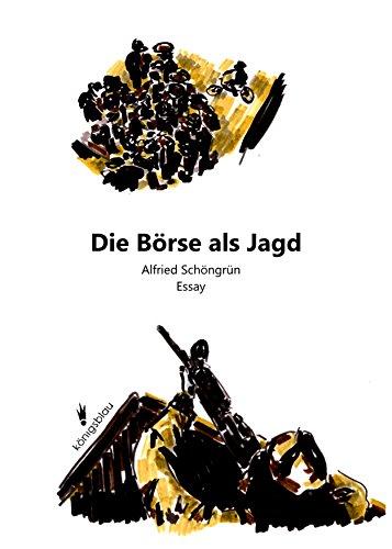 die-brse-als-jagd-essay-german-edition