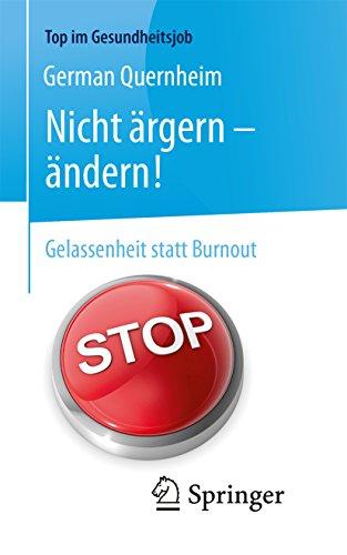 nicht-rgern-ndern-gelassenheit-statt-burnout-top-im-gesundheitsjob-german-edition