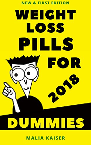 weight-loss-pills-for-dummies-2018-new-first-edition