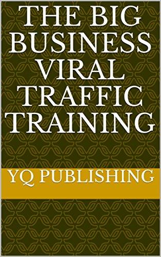 the-big-business-viral-traffic-training