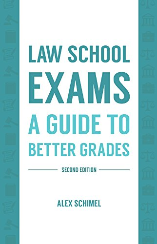 law-school-exams-a-guide-to-better-grades-second-edition