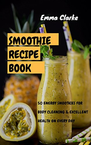 smoothie-recipe-book-energy-smoothies-for-body-cleaning-excellent-health-on-every-day-easy-meal-book-8
