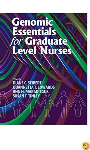 Genomic Essentials for Graduate Level Nurses