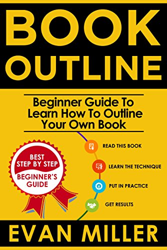 book-outline-beginner-guide-to-learn-how-to-outline-your-own-book-write-your-book-3