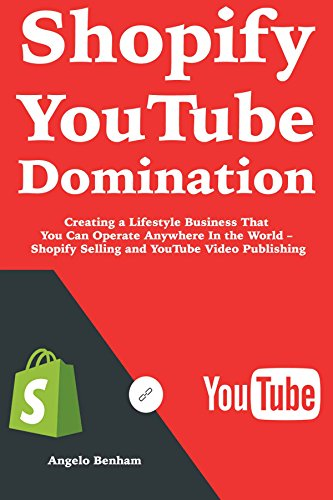 shopify-youtube-domination-creating-a-lifestyle-business-that-you-can-operate-anywhere-in-the-world-shopify-selling-and-youtube-video-publishing