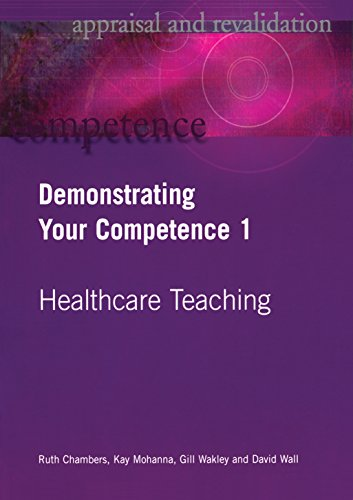 demonstrating-your-competence-v-1-healthcare-teaching-v-1-appraisal-and-revalidation