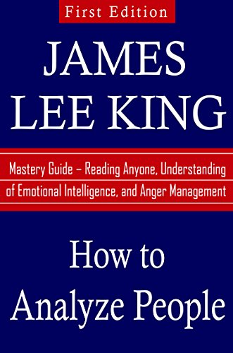 how-to-analyze-people-mastery-guide-reading-anyone-understanding-of-emotional-intelligence-and-anger-management