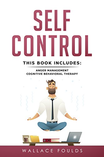 self-control-this-book-includes-1-anger-management-2-cognitive-behavioral-therapy