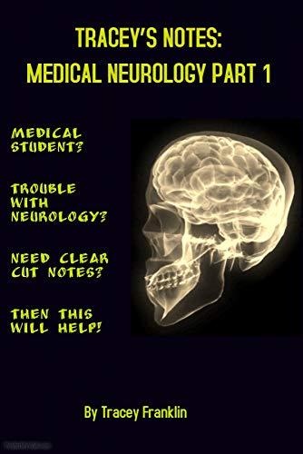 traceys-notes-medical-neurology-part-book-1