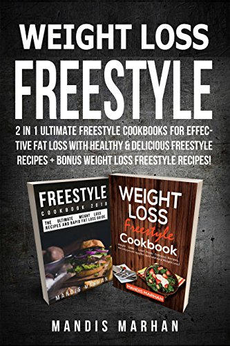 weight-loss-freestyle-cookbook-2-in-1-ultimate-freestyle-cookbooks-for-effective-fat-loss-with-healthy-delicious-freestyle-recipes-bonus-weight-loss-freestyle-recipes