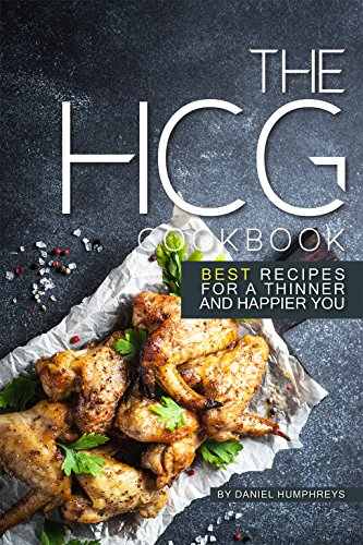 the-hcg-cookbook-best-recipes-for-a-thinner-and-happier-you