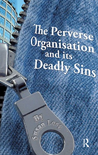 the-perverse-organisation-and-its-deadly-sins