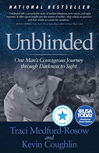 unblinded-one-mans-courageous-journey-through-darkness-to-sight