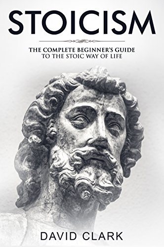 stoicism-complete-beginners-guide-to-the-stoic-way-of-life-stoic-life-principles-book-2