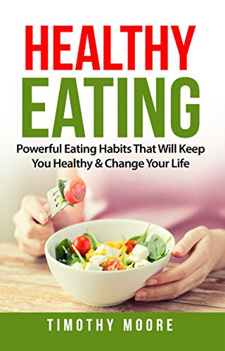 healthy-eating-powerful-eating-habits-that-will-keep-you-healthy-change-your-life