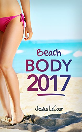 bikini-bod-2017-version-everything-you-need-to-get-your-body-beach-ready-training-and-nutrition-guide