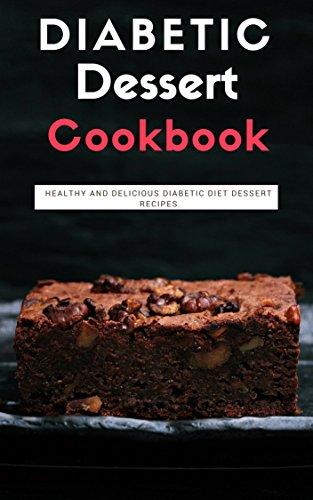 diabetic-dessert-cookbook-healthy-and-delicious-diabetic-diet-dessert-recipes