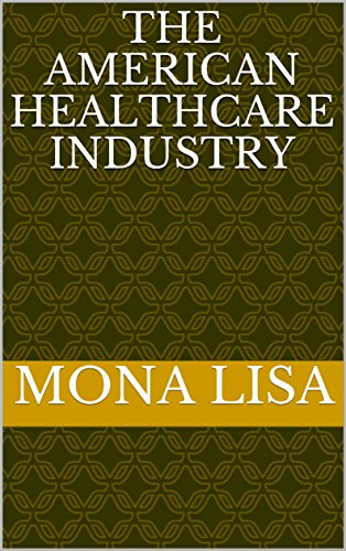 the-american-healthcare-industry