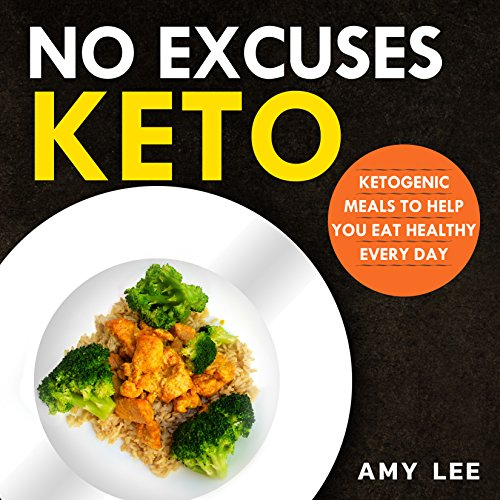 no-excuses-keto-ketogenic-meals-to-help-you-eat-healthy-every-day