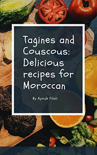 delicious-recipes-for-moroccan-one-pot-cooking-tagines-and-couscous