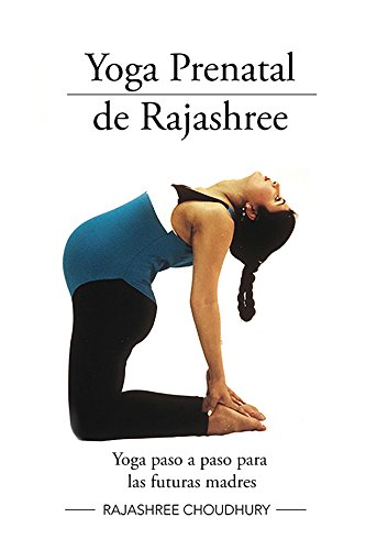 yoga-prenatal-de-rajashree-spanish-edition